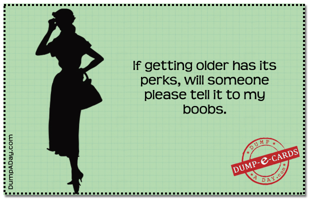 getting older Dump E-card