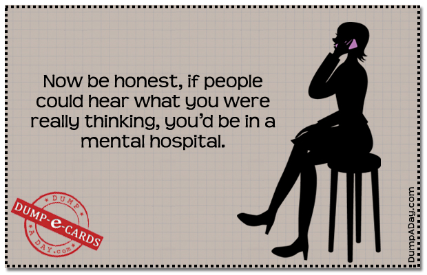 hear what you are thinking Dump E-card