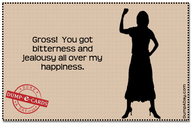 jealousy Dump E-card