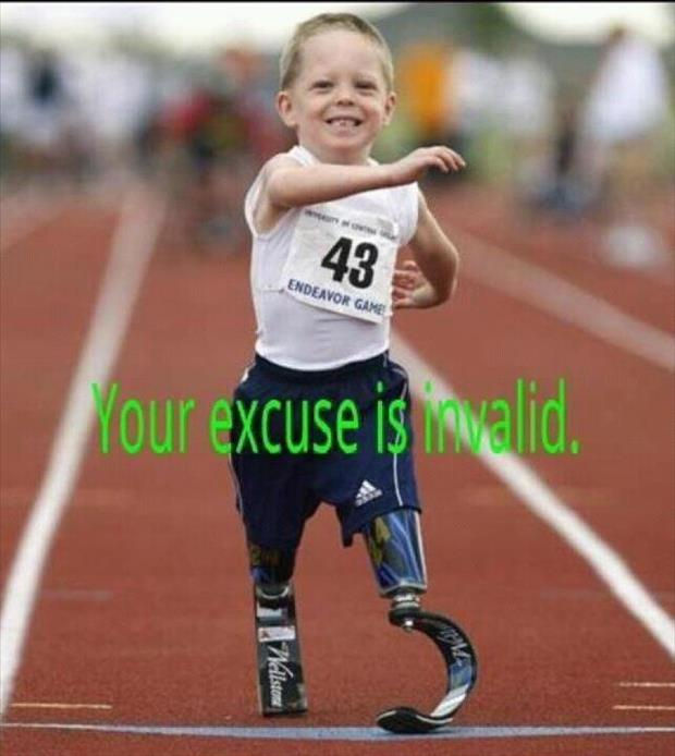 no excuses, motivational pictures, dumpaday (9)