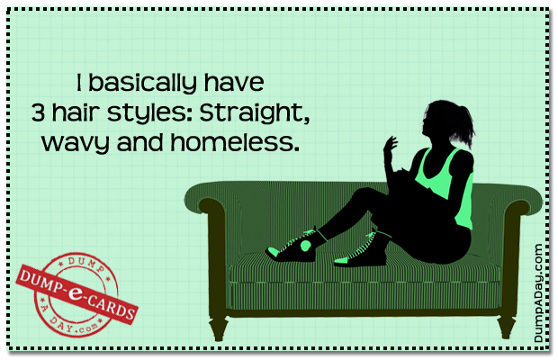 3 hair styles Dump E-card