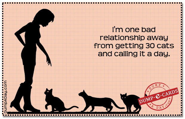 One bad relationship away Dump E-card