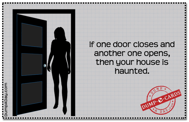 One door closes another opens Dump E-card