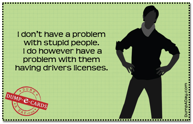 Problem with stupid people Dump E-card