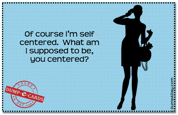 Self centered Dump E-card