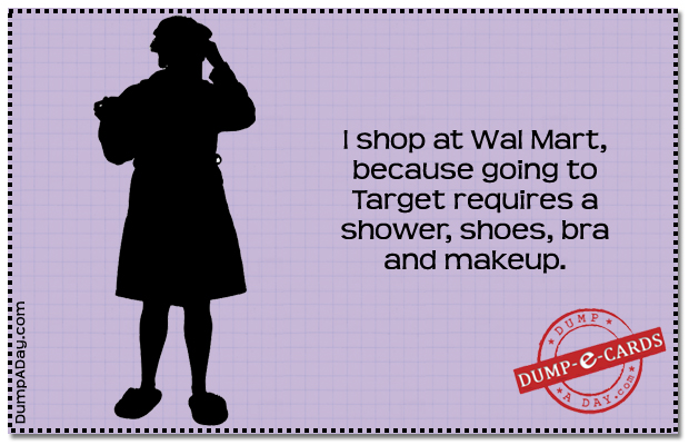 Shop at Wal Mart Dump E-card