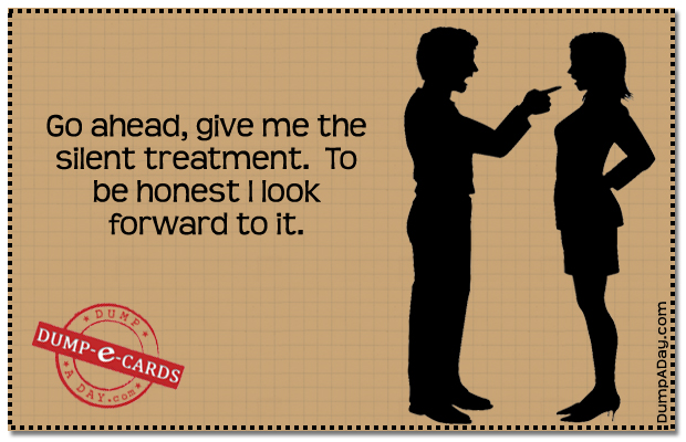 Silent Treatment Dump E-card