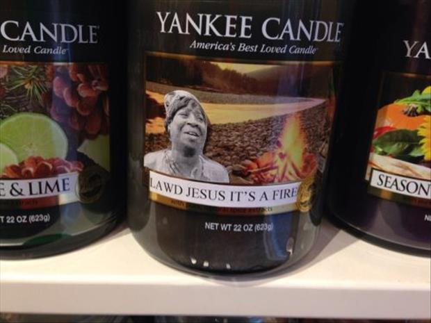 ain't nobody got time for that candle