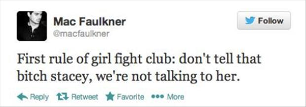 first rule of girl fight club funny twitter quotes