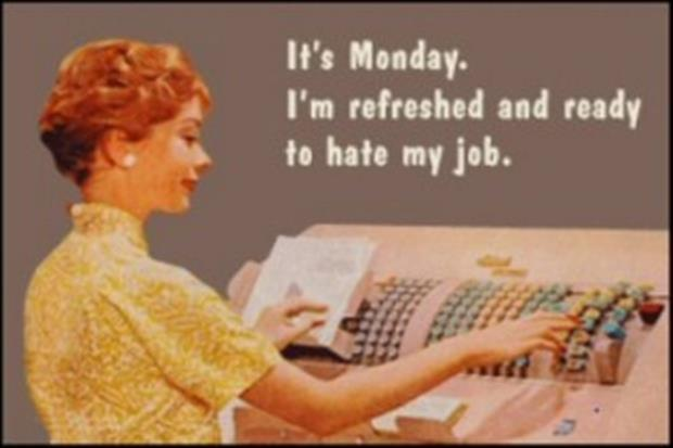 Monday Morning Humor Quotes: It's Monday