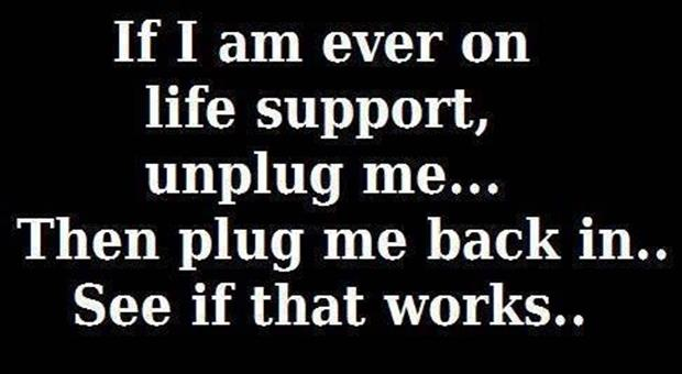 life support funny quotes