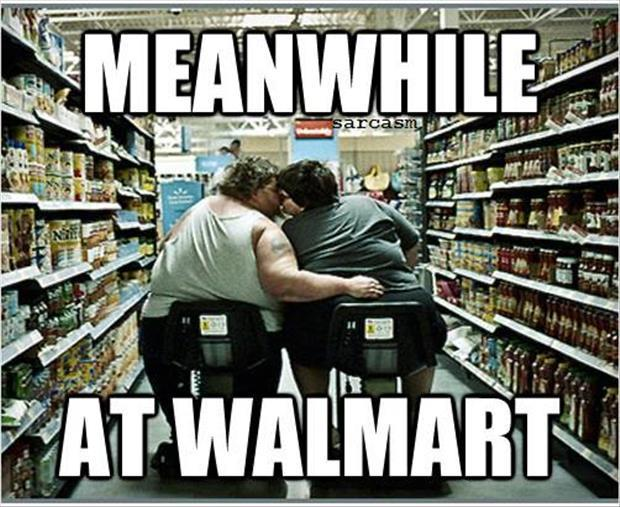 meanwhile at wal mart