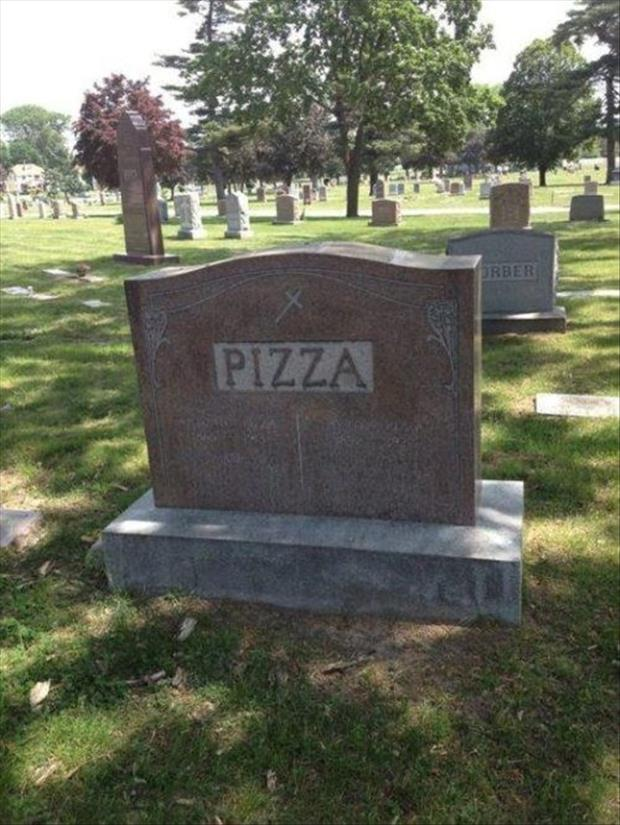pizza died