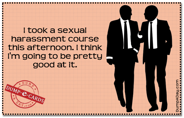 sexual harrasment course Dump E-card