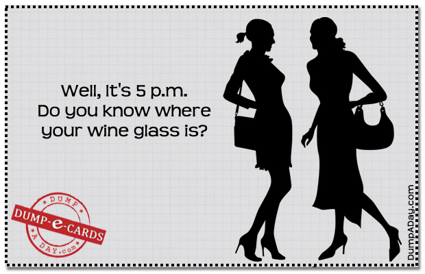 5 pm wine Dump E-card
