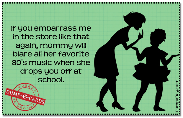 Embarrass me Dump E-card