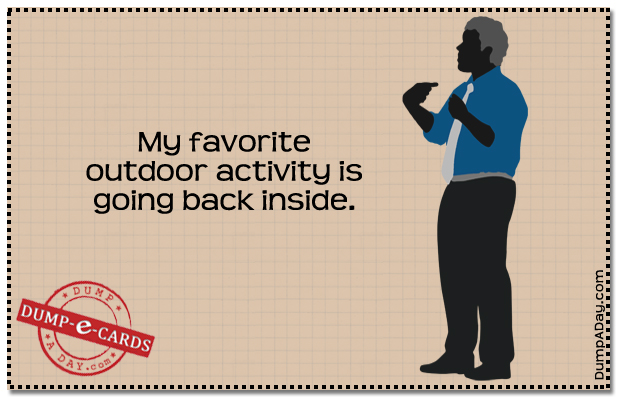 Favorite outdoor activity Dump E-card