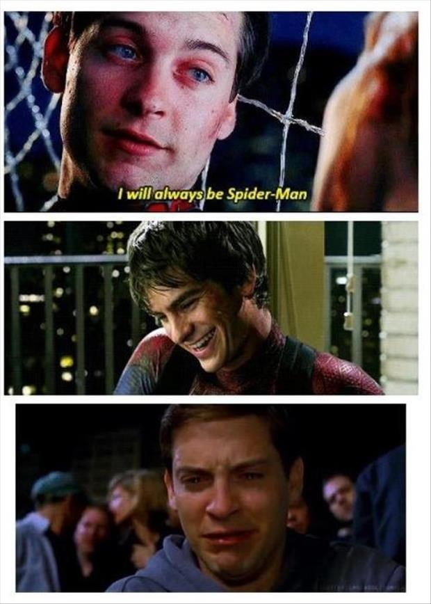 I will always be spiderman