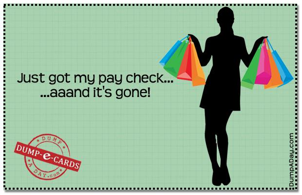 Pay check Dump E-card