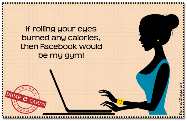 Rolling your eyes Dump E-card