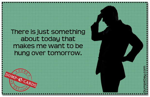 Something about today Dump E-card