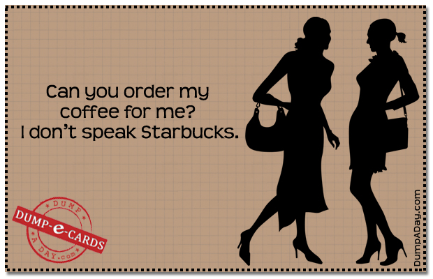 Starbucks Dump E-card