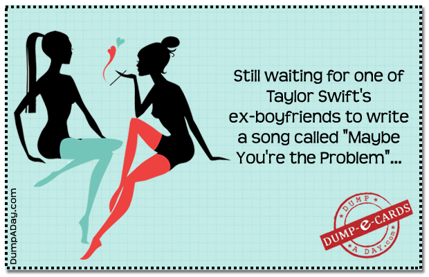 Taylor Swift Dump E-card
