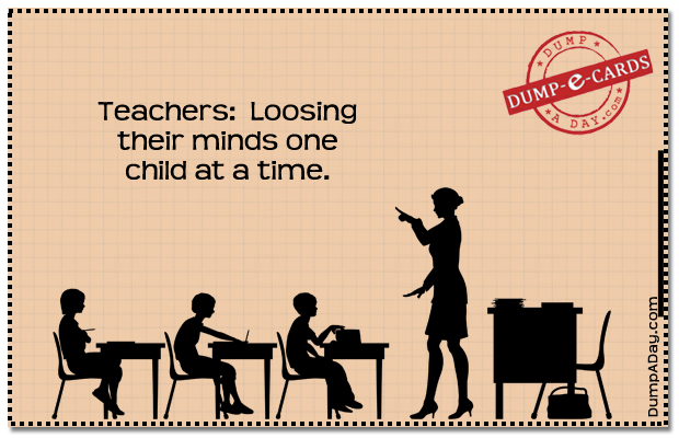Teachers Dump E-card