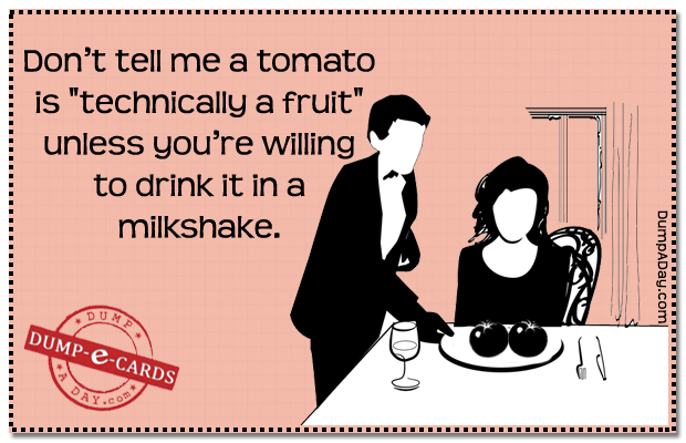 Tomato fruit Dump-E-Card