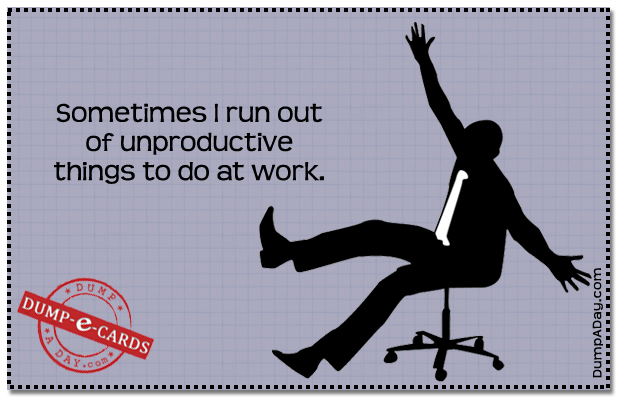 Unproductive things Dump E-card