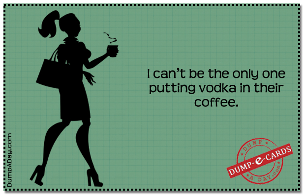 Vodka coffee Dump E-card