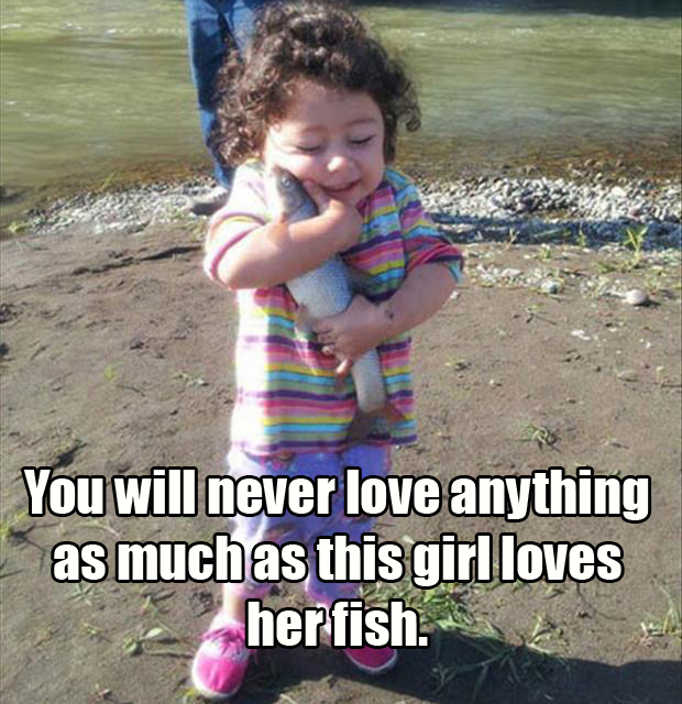 a this girl loves her fish