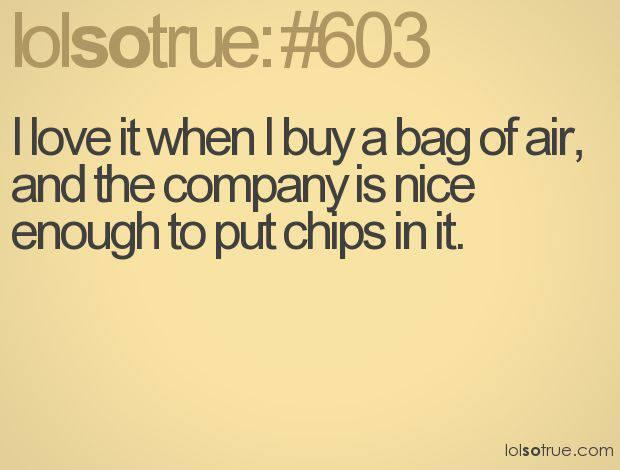 bag of air and chips
