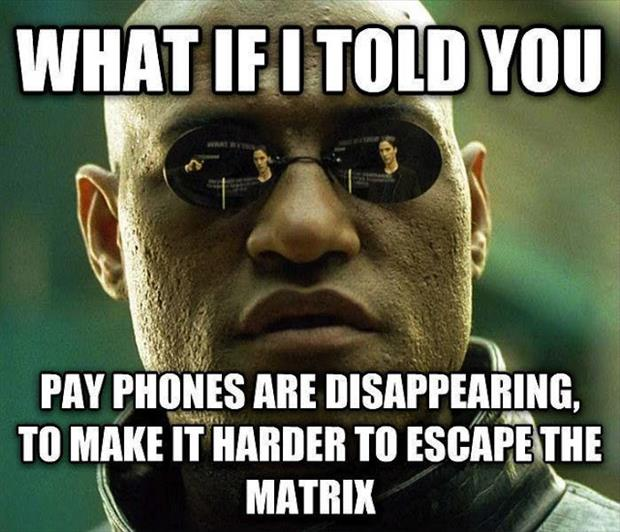escaping from the matrix