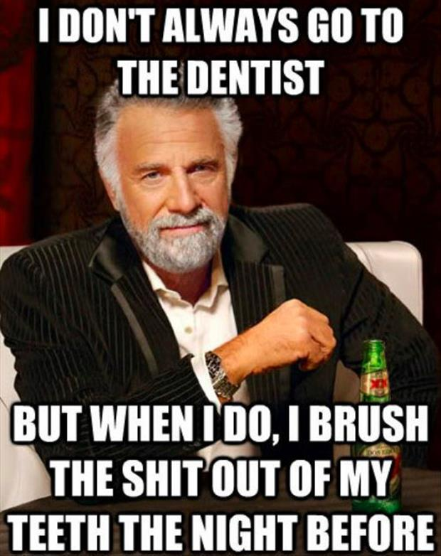 funny memes going to the dentist
