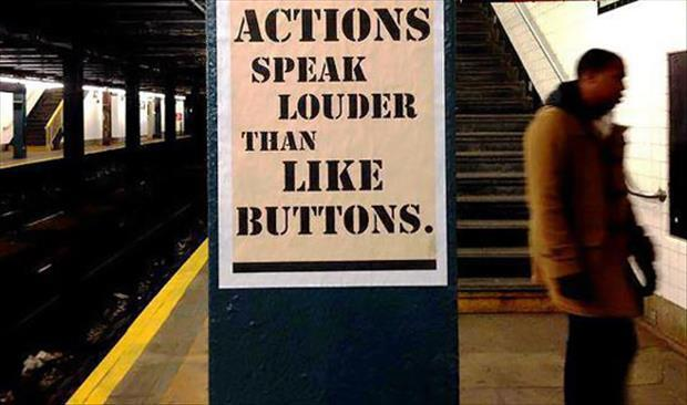 funny signs actions speak louder than words