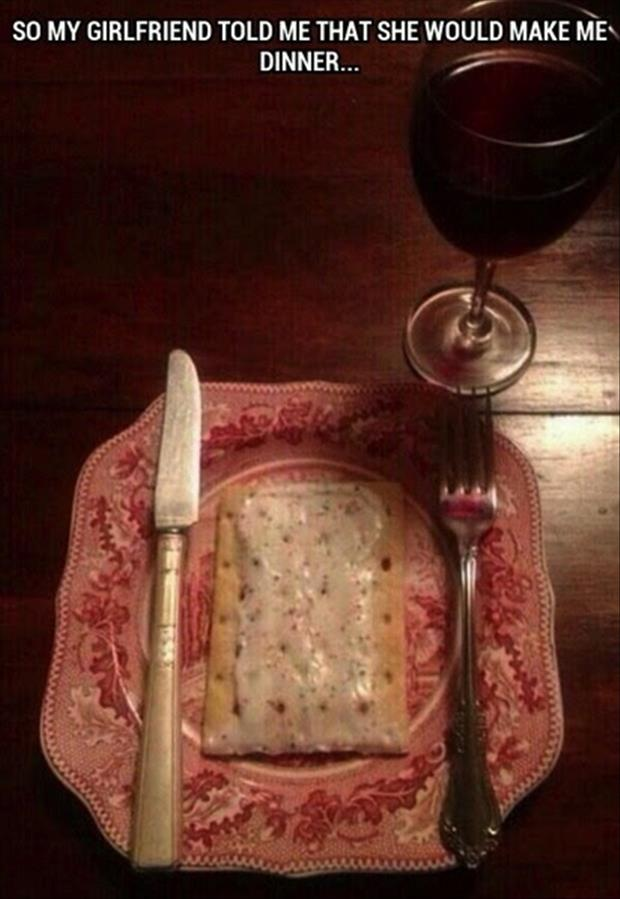 girlfriend makes me dinner