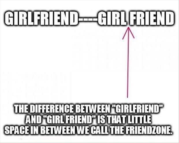girlfriend zone
