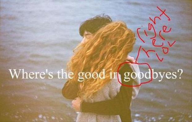 good in goodbyes