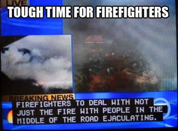 hard for firefighters