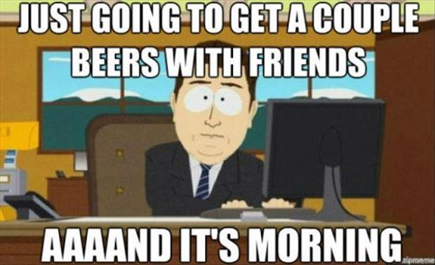 having beer with your friends