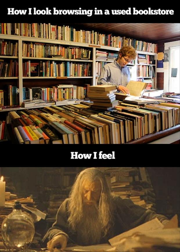 how I feel when browsing a used book store