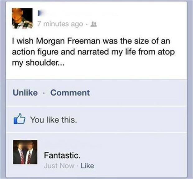 morgan freeman funny quotes