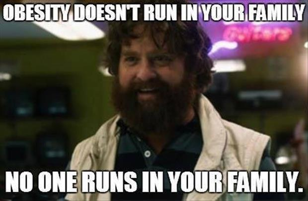 no one runs in your family