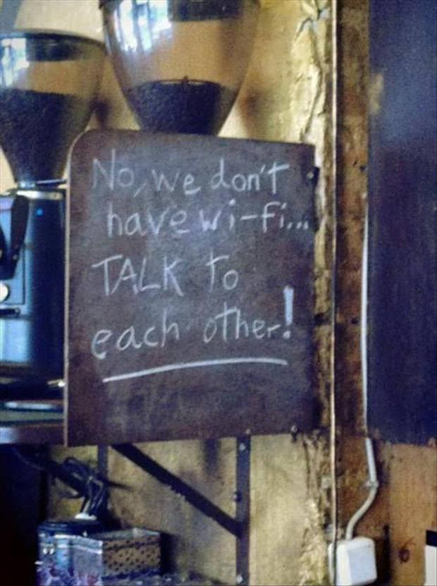 no wifi in coffee shop