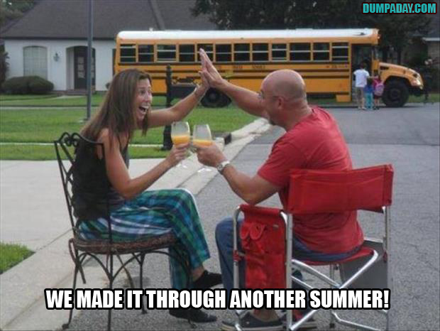 parents make it through another summer