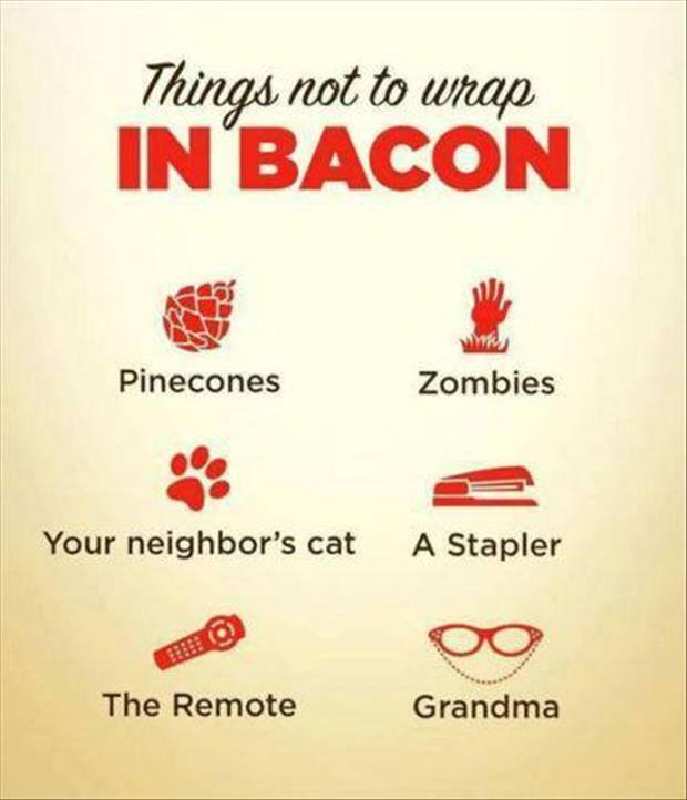 things not to wrap in bacon