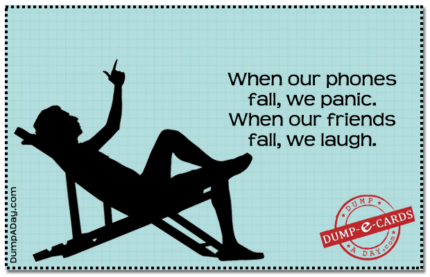 when our phones fall Dump E-card