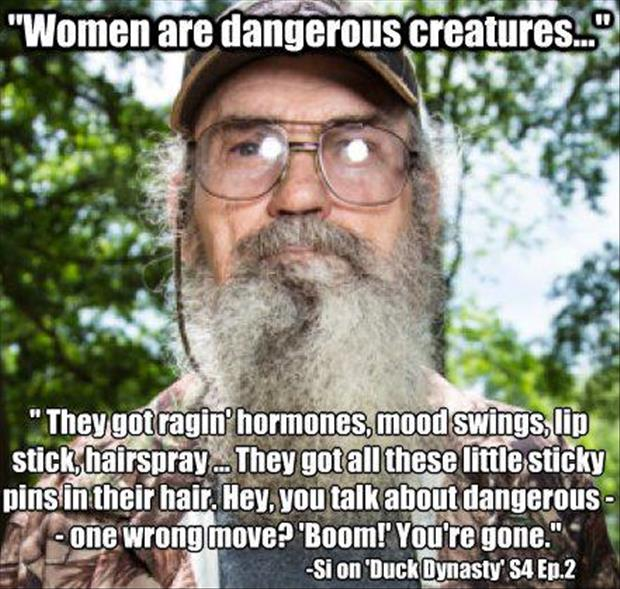women are dangerous duck dynasty quotes