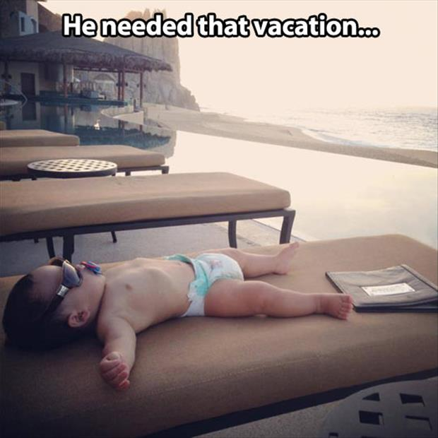 you need a vacation